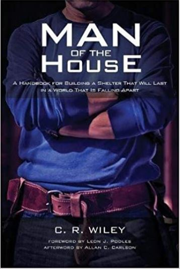 MAN OF THE HOUSE C. R. Wiley's interesting handbook for serious men